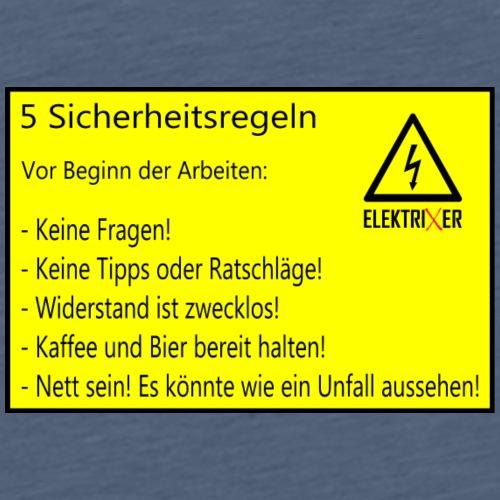 5 Sicherheitsregeln Elektriker lustig - Männer Premium T-Shirt