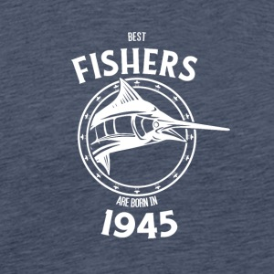 Present for fishers born in 1945 - Men's Premium T-Shirt