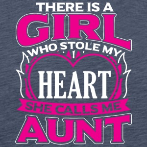 AUNT - THERE IS A GIRL WHO STOLE MY HEART - Men's Premium T-Shirt