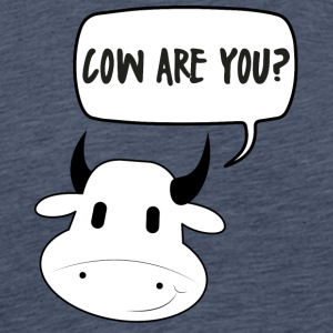 Kuh / Bauernhof: Cow Are You? - Männer Premium T-Shirt