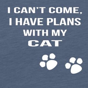 i cant i have plans with my cat - Männer Premium T-Shirt