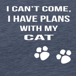 i cant i have plans with my cat - Men's Premium T-Shirt
