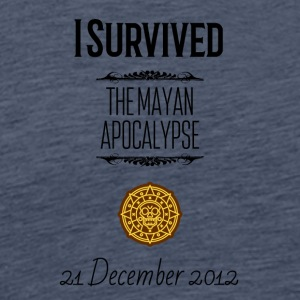 I survived the Mayan Apocalypse - Männer Premium T-Shirt