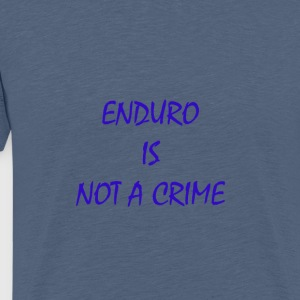enduro is not a crime - Men's Premium T-Shirt
