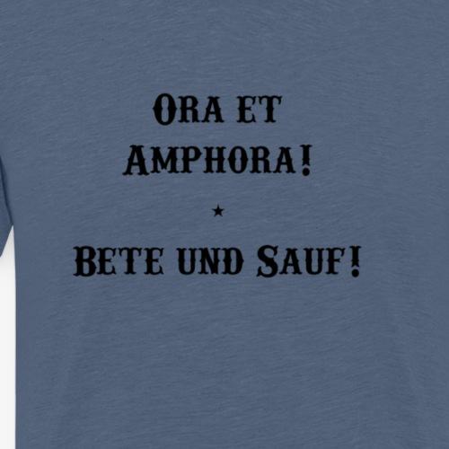 Ora et Amphora - Männer Premium T-Shirt