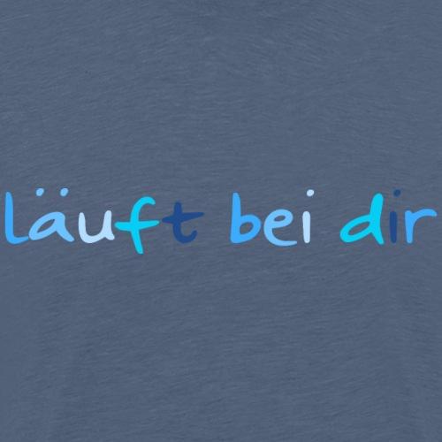 Läuft Bei Dir, You Rock, German - Men's Premium T-Shirt