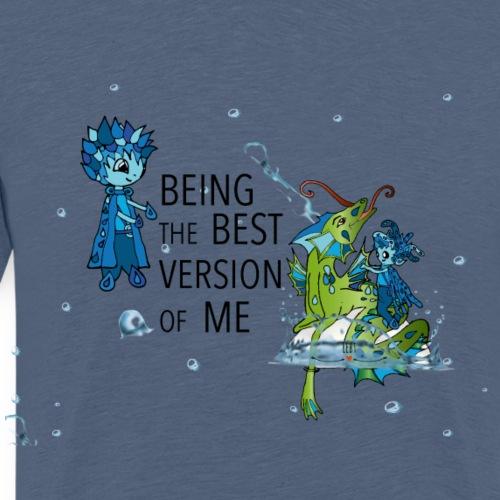 Sei die beste Version deiner selbst. - Männer Premium T-Shirt
