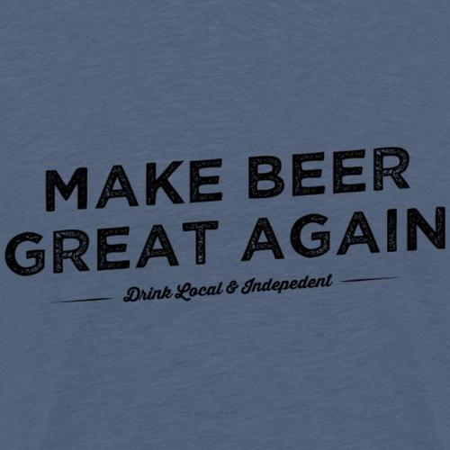 Make Beer Great Again - Men's Premium T-Shirt