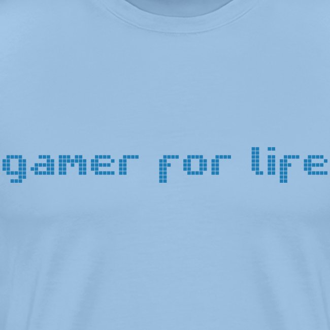 Gamer for life text