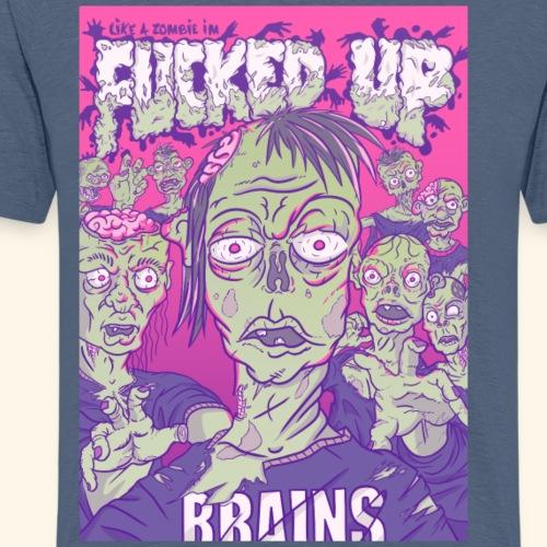 Fucked Up Zombie - T-shirt Premium Homme