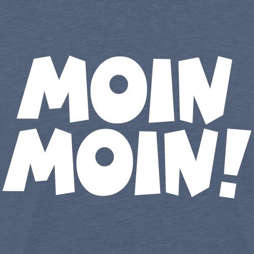 Moin Moin ! - Männer Premium T-Shirt