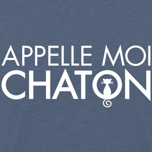 Appelle Moi Chaton - Men's Premium T-Shirt