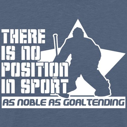 Ice Hockey Goalie Quote - Men's Premium T-Shirt