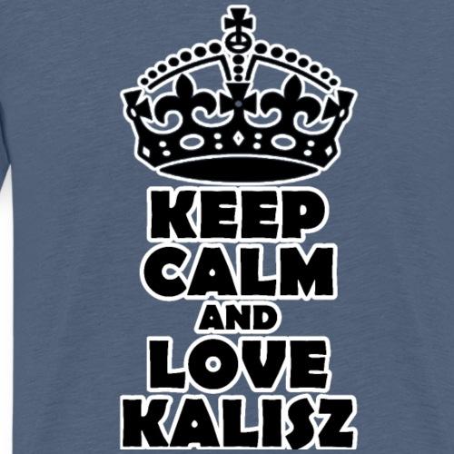KEEEP CALM AND LOVE KALISZ - Koszulka męska Premium