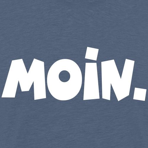 Moin. - Männer Premium T-Shirt