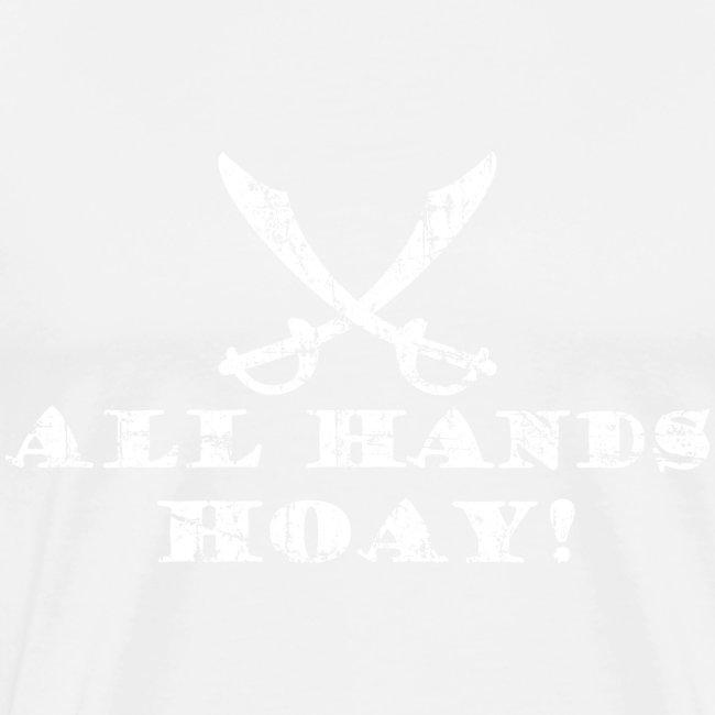 All Hands Hoay - Alle Mann an Deck Piraten Spruch