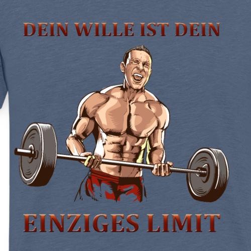 DEIN WILLE IST DEIN EINZIGES LIMIT - Männer Premium T-Shirt