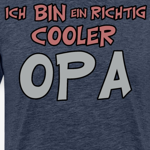 Ich bin ein richtig cooler opa Großvater Opi - Männer Premium T-Shirt