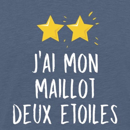 J'ai mon maillot deux étoiles ! - T-shirt Premium Homme