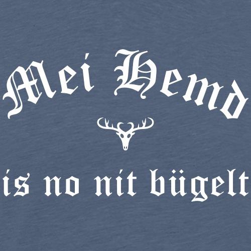 Mei Hemd is no nit bügelt - Männer Premium T-Shirt