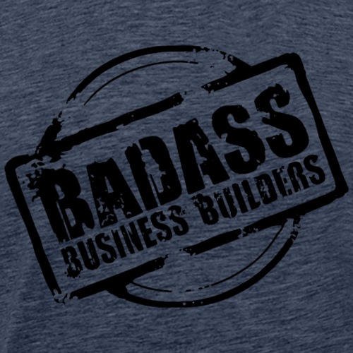Badass Business Builders - T-shirt Premium Homme