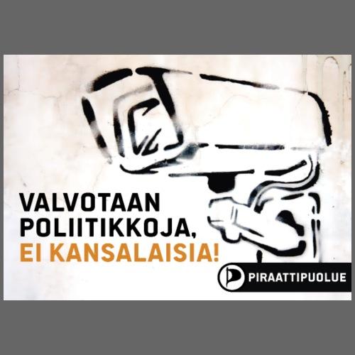 valvotaan poliitikkoja ei kansalaisia - Miesten premium t-paita