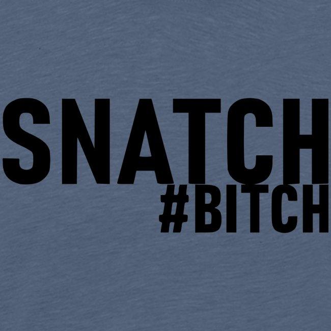 Snatch #bitch - WeserLifting