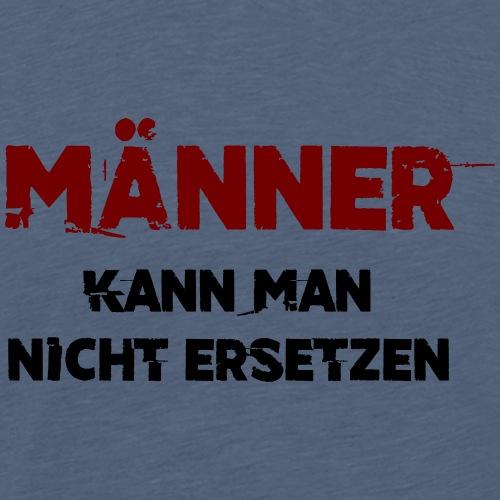 Spruch für Männertag, Party oder Junggesellenfeier - Männer Premium T-Shirt