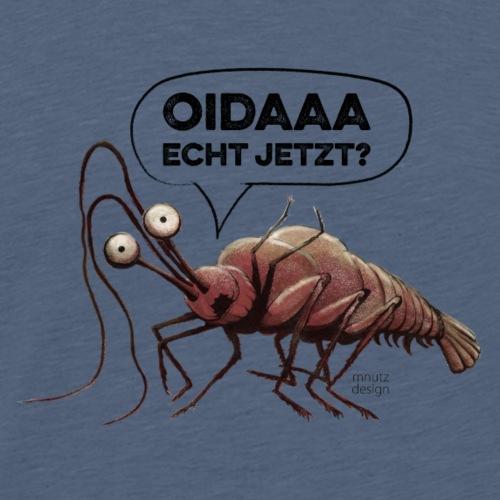 Oida - Echt jetzt? Hummer