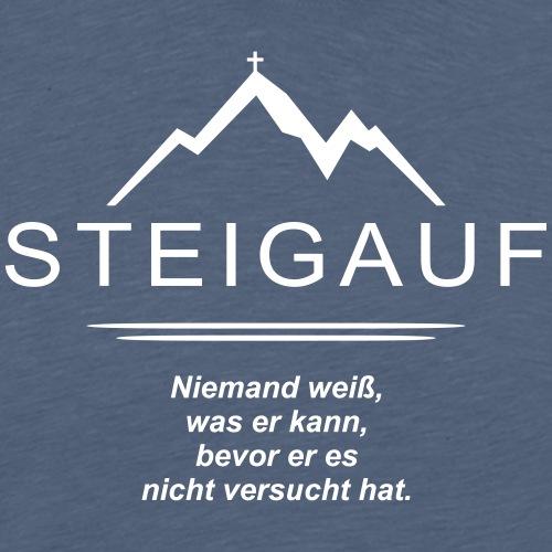 STEIGAUF Spruch 33 - Männer Premium T-Shirt