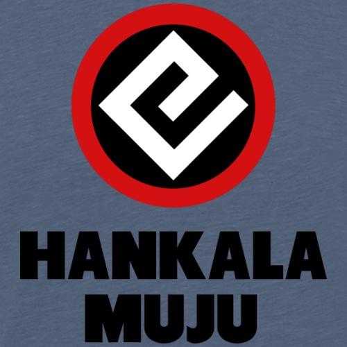 Hankala muju - Miesten premium t-paita