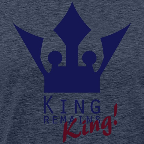 King remains King! - Männer Premium T-Shirt