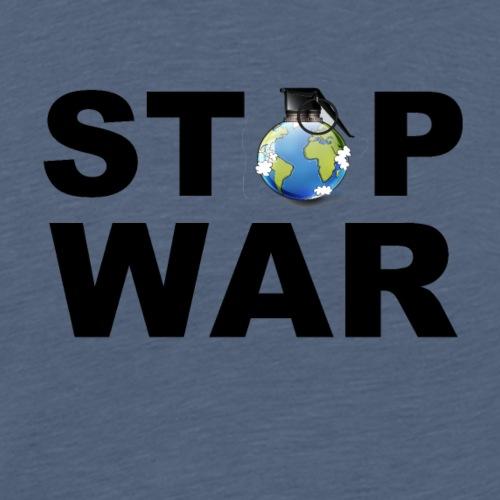 STOP WAR T-SHIRT ✅ - Männer Premium T-Shirt