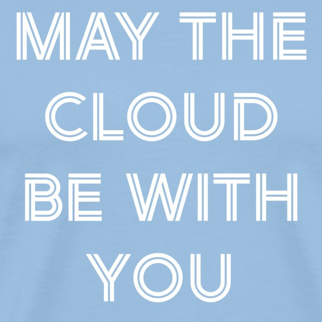 may the cloud be with you