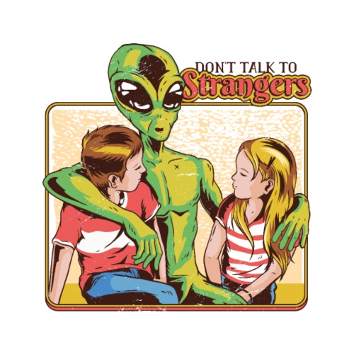 Don't Talk to Strangers - Männer Premium T-Shirt