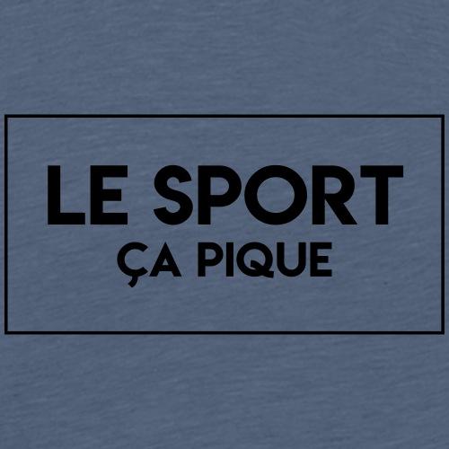 Attention, LE SPORT CA PIQUE ! - T-shirt Premium Homme