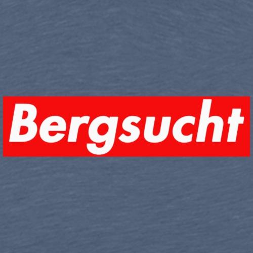 Bergsucht Wandern Bike Outdoor - Männer Premium T-Shirt