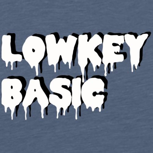 LowkeyBasic - Men's Premium T-Shirt