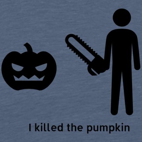 I killed the pumpkin - Men's Premium T-Shirt