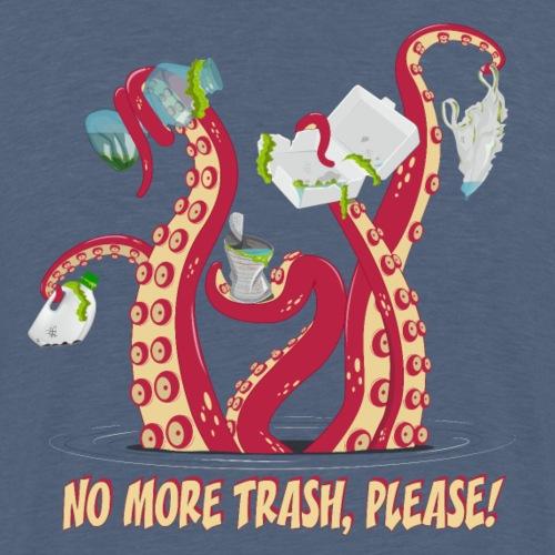 Octopus : No More trash,please! - T-shirt Premium Homme