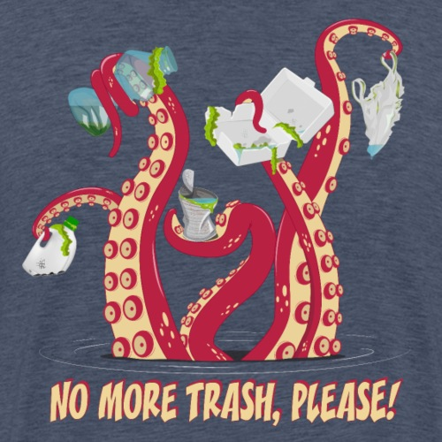 Octopus : No More trash,please! - T-shirt Premium Homme