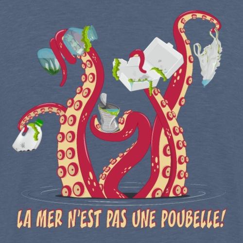 La mer n'est pas une poubelle! - T-shirt Premium Homme