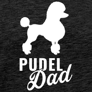 Poodle - Poodle Dad - Men's Premium T-Shirt