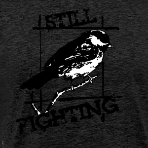 Still Fighting - Mannen Premium T-shirt