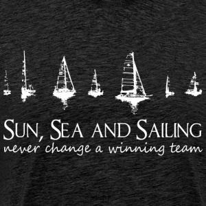 Zon, zee en zeilen. Never change a winning team! - Mannen Premium T-shirt