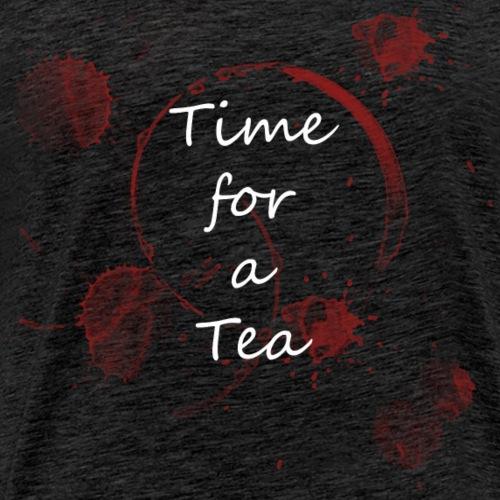 Time for a Tea - Männer Premium T-Shirt