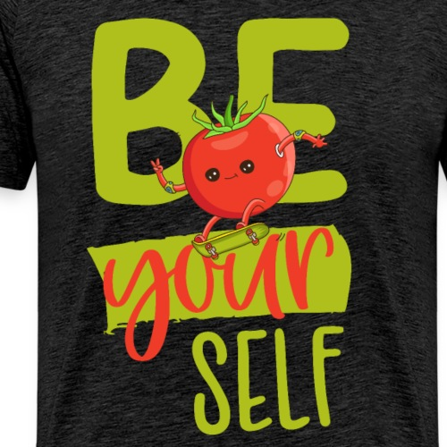 be yourself - Sei anders - Veggie Skater Tomate - Männer Premium T-Shirt