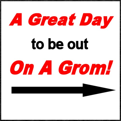 A Great Day For A Ride On A Grom - Men's Premium T-Shirt
