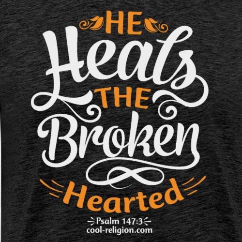 Psalm 147: 3 - He heals the broken hearted - Men's Premium T-Shirt