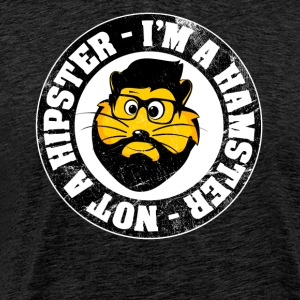 """I'm a hamster and not a hipster!"" Vintage - Men's Premium T-Shirt"